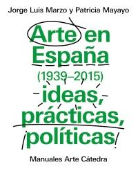 Arte en Espa�a (1939-2015)