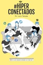 Hiperconectados: En una relaci�n estable con internet