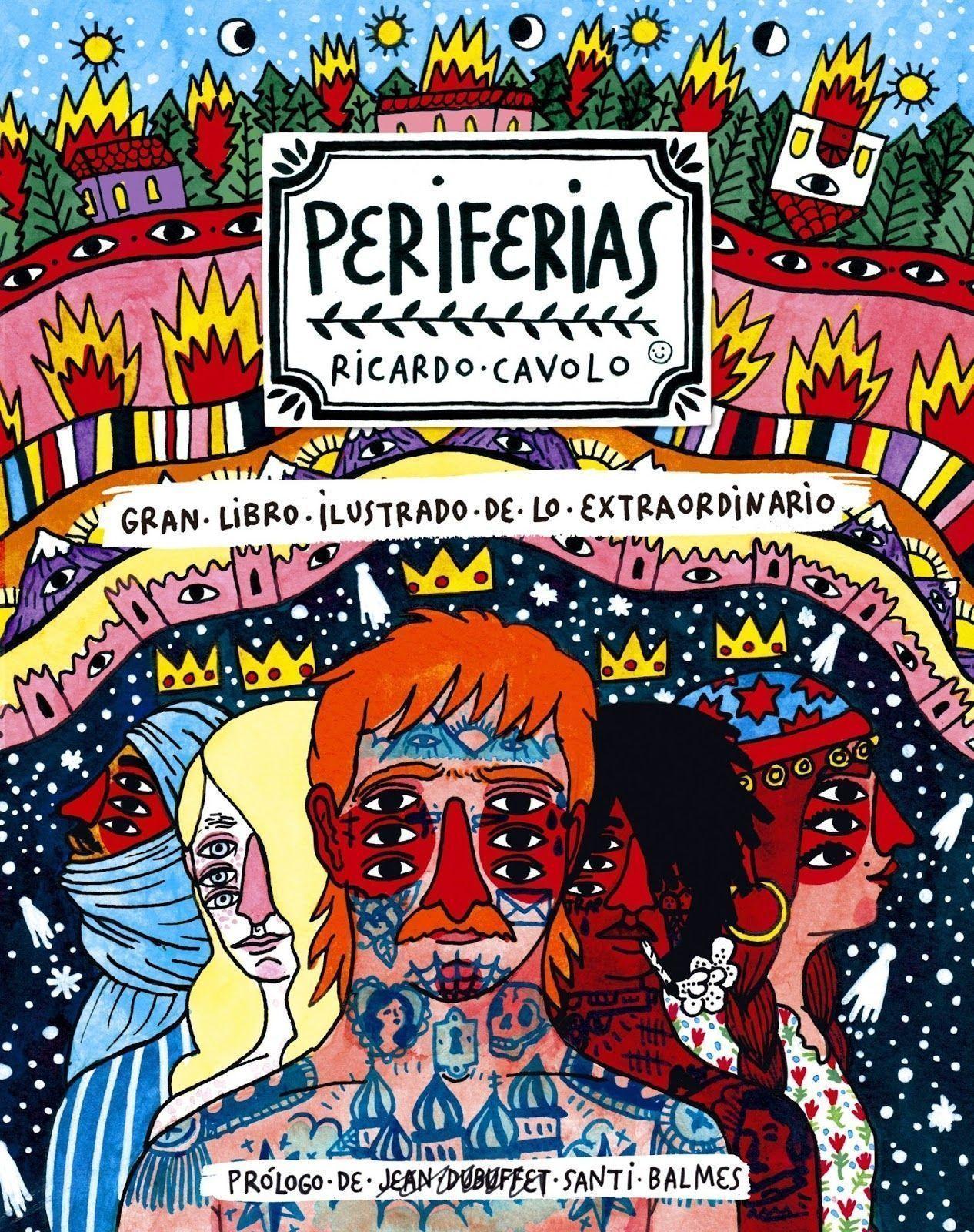 Periferias. Un libro ilustrado de lo extraordinario