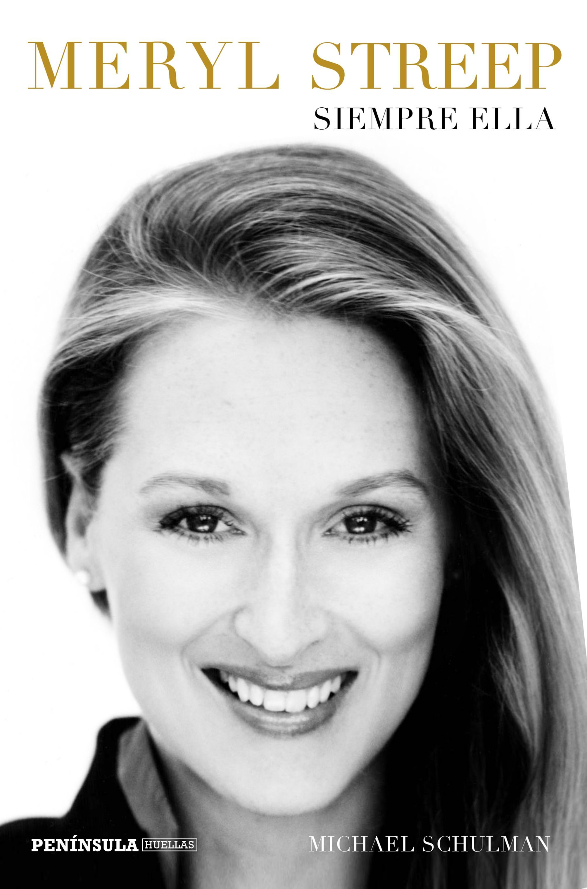 Meryl Streep. Siempre Ella